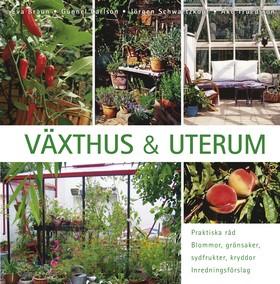 Växthus och uterum
