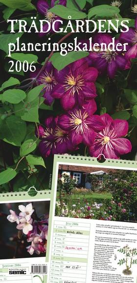 Trädgårdens planeringskalender 2006