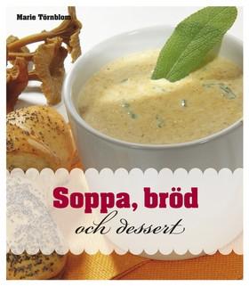 Soppa, bröd och dessert
