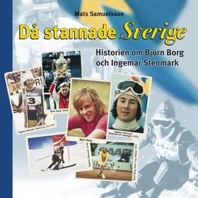 Då stannade Sverige