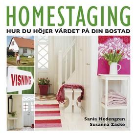 Homestaging. Hur du höjer värdet på din bostad