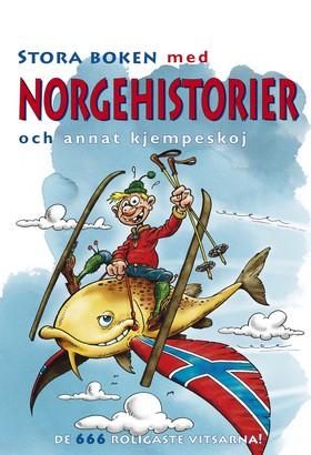 Stora boken med Norgehistorier och annat kjempeskoj
