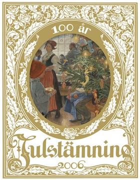 Julstämning 2006 - jubileumsutgåva