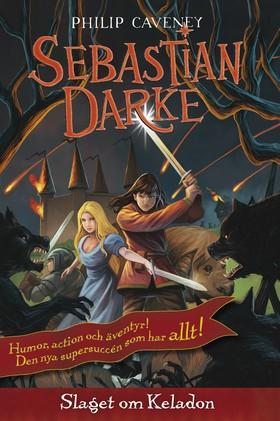 Sebastian Darke - Slaget om Keladon