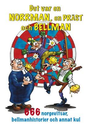 Det var en norrman, en präst och Bellman