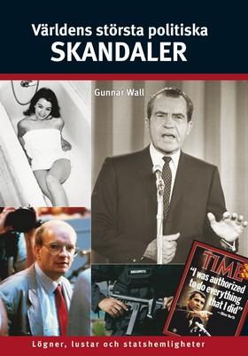 Världens största politiska skandaler