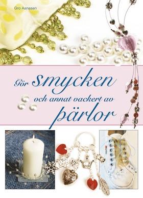 Gör smycken och annat vackert av pärlor