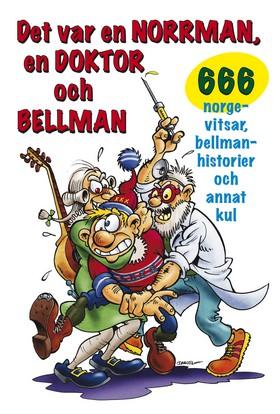 Det var en norrman, en doktor och Bellman