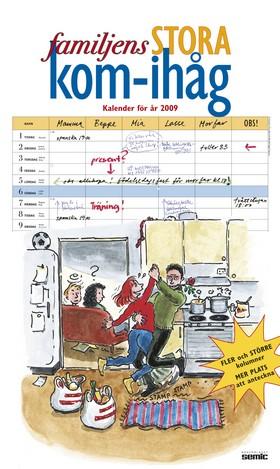 Familjens stora kom-ihåg-kalender 2009