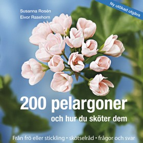 200 pelargoner och hur du sköter dem