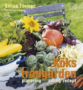 Köksträdgården - planering, odling, recept