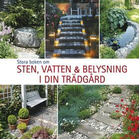 Stora boken om sten, vatten och belysning i din trädgård