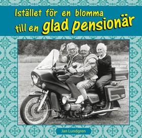 Istället för en blomma till en glad pensionär