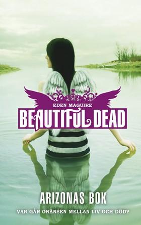 Beautiful Dead: Arizonas bok