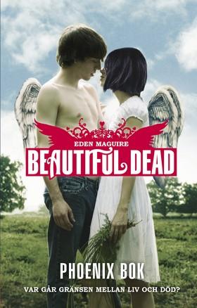 Beautiful Dead: Phoenix bok