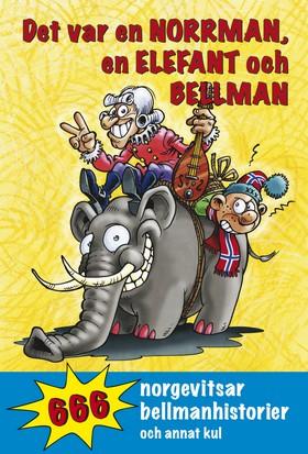 Det var en norrman, en elefant och Bellman