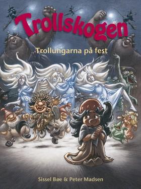 Trollskogen - Trollungarna på fest