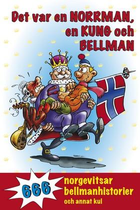 Det var en norrman, en kung och Bellman