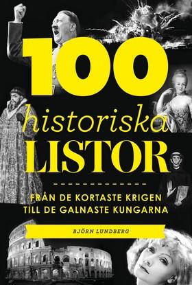 100 historiska listor – från de kortaste krigen till de galnaste kungarna