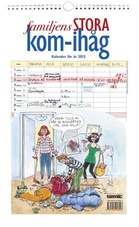 Familjens STORA kom-ihåg kalender 2013
