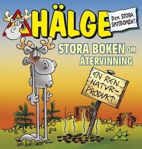 Hälge – Stora boken om återvinning