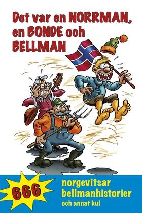 Det var en norrman, en bonde och Bellman