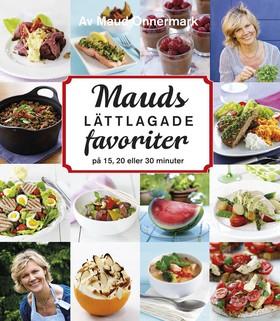Mauds lättlagade favoriter – på 15, 20 eller 30 minuter