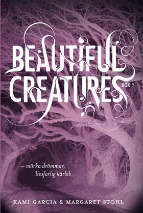 Beautiful Creatures – Mörka drömmar, livsfarlig kärlek