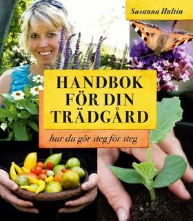 Handbok för din trädgård - hur du gör steg för steg