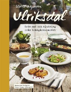 Slottsträdgården Ulriksdal - grön mat och njutning från trädgårdscaféet