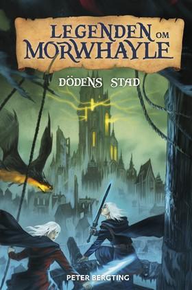 Legenden om Morwhayle: Dödens stad