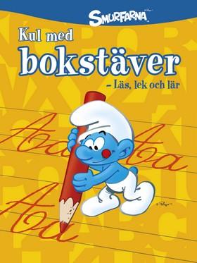 Smurfarna: Kul med bokstäver - läs, lek och lär