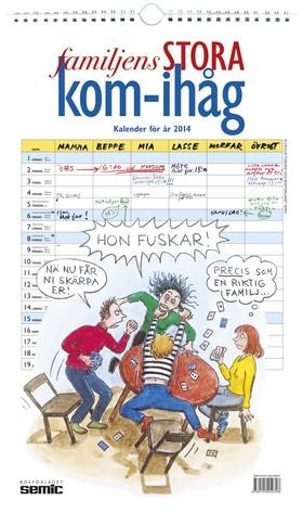Familjens STORA kom-ihåg – Kalender för år 2014