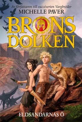 Bronsdolken – Eldsandarnas ö