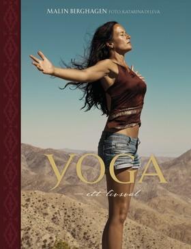 Yoga – ett livsval