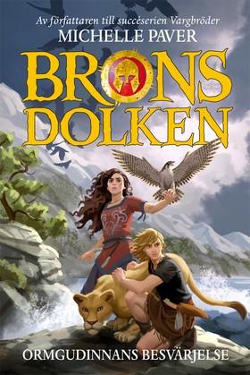Bronsdolken – Ormgudinnans besvärjelse