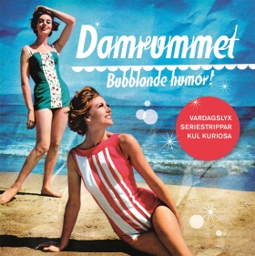 Damrummet – bubblande humor!