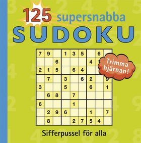 125 Supersnabba sudoku