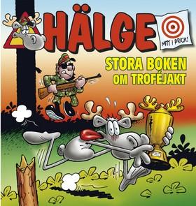 Hälge – Stora boken om troféjakt