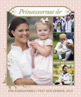 Vår kungafamilj - Prinsessornas år