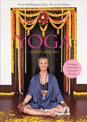 Yoga – fysisk och själslig detox