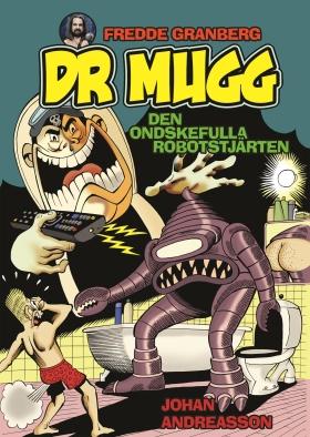 Dr Mugg – Den ondskefulla robotstjärten