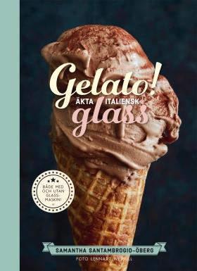 Gelato! Äkta italiensk glass