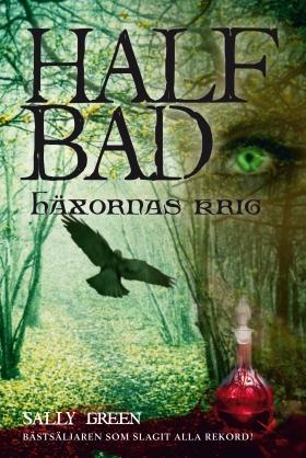 Half Bad – Häxornas krig