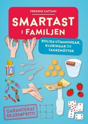 Smartast i familjen – roliga utmaningar, kluringar och tankenötter