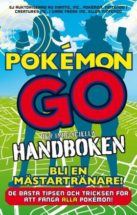 Pokémon Go – den inofficiella handboken