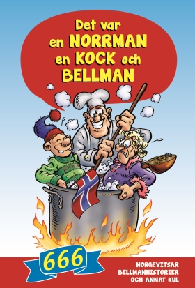 Det var en norrman, en kock och Bellman
