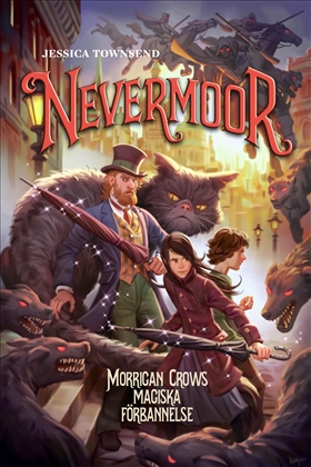 Nevermoor: Morrigan Crows magiska förbannelse