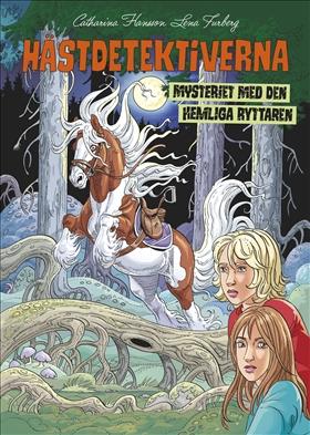 Hästdetektiverna: Mysteriet med den hemliga ryttaren