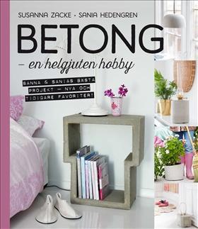 Betong – en helgjuten hobby